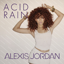 Acid Rain/Alexis Jordan
