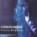 Tierra Bendita/Los Rancheros
