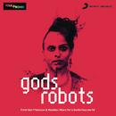 Gods Robots/Gods Robots
