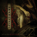 Anger Denial Acceptance/Spineshank