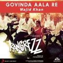 Govinda Aala Re/Sajid Wajid