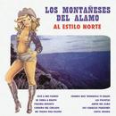Al Estilo Norte/Los Montañeses del Álamo