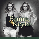 Bruna & Keyla (Special Edition)/Bruna e Keyla