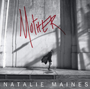 Mother/Natalie Maines