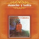Juancho Y Lolita/Juancho y Lolita