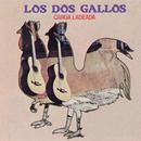 Carga Ladeada/Los Dos Gallos