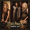 Annie Up/Pistol Annies