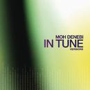 In Tune Versions/Moh Denebi