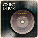 Tu Carta/Grupo La Paz