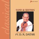 Tone And Rhythm/Pt. D.K. Datar