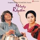 Melody & Rhythm/Dr. Sangeeta Shankar & Ustad Zakir Hussain