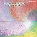 Mystical Moments of Rhythm/Pt. Abhijit Banerjee