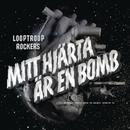 Mitt hjärta är en bomb/Looptroop Rockers
