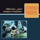 Diferente..Pero Siempre Romántico/Antonio Prieto