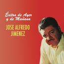 Éxitos de Ayer y Mañana/José Alfredo Jiménez