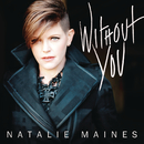 Without You/Natalie Maines