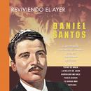Reviviendo el Ayer/Daniel Santos