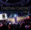 Cristian Castro en Primera Fila - Día 2/Cristian Castro
