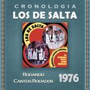 Los de Salta Cronología - Rodando Cantos Rodados (1976)/Los De Salta