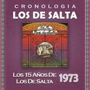 Los de Salta Cronología - Los 15 Años de Los de Salta (1973)/Los De Salta