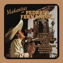Mañanitas Con Pedrito Fernández/Pedrito Fernandez