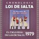 Los de Salta Cronología - El Cielo Azul de Los de Salta (1979)/Los De Salta