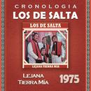 Los de Salta Cronología - Lejana Tierra Mía (1975)/Los De Salta