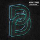 Forefather/Benga & Kano