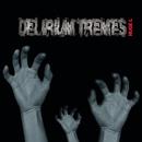Delirium tremes/Huge L