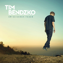 Am seidenen Faden/Tim Bendzko