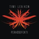 Perhosefekti/Timi Lexikon