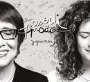 Y Qué Más/Teresa Parodi y Ana Prada