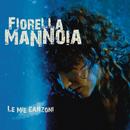 Le Mie Canzoni/Fiorella Mannoia