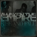 Rise and Fall/Awaken the Empire
