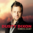 Romeo & Juliet/Dusty Dixon