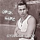Örök harc/Tibor Gyurcsík