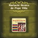 Mariachi México de Pepe Villa/Mariachi México de Pepe Villa