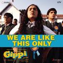 We Are Like This Only/Vishal & Shekhar