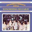 Hay Música y Romance Con la Sonorísima Siguaray/Sonorísima Siguaray
