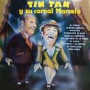 Tin Tan y Su Carnal Marcelo/Tin Tán y Marcelo