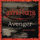 Avenger (Groove Edit)/Gabriel Burns