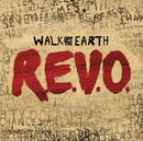 R.E.V.O./Walk Off The Earth