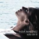 Solo Sin Ti(All By Myself)/India Martinez
