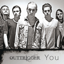 You/Outtrigger