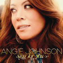 Sing For You/Angie Johnson