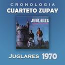 Cuarteto Zupay Cronología - Juglares (1970)/Cuarteto Zupay