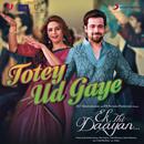 Totey Ud Gaye/Vishal Bhardwaj