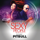 Sexy People (The Fiat Song) (Spanish Version) feat.Pitbull/Arianna