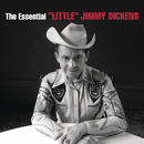 """The Essential """"Little"""" Jimmy Dickens/""""Little"""" Jimmy Dickens"""