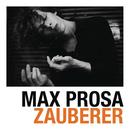 Zauberer/Max Prosa